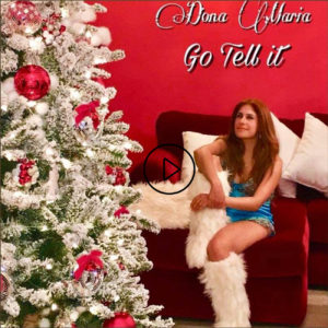 Go tell it by Dona Maria