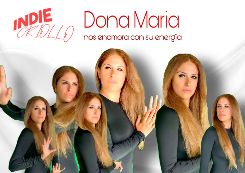 Indie criollo wrote this about Dona Maria