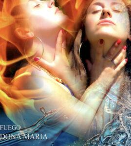 Fire - Fuego Dona maria
